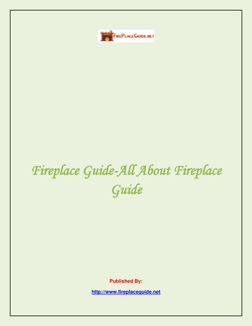 Fireplace Guide-All About Fireplace Guide