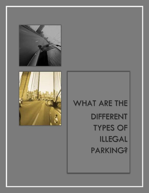 What are the Different Types of Illegal Parking