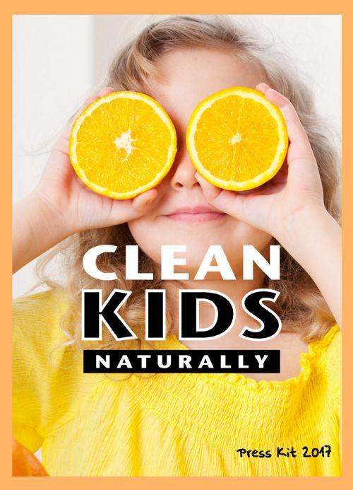 Clean Kids Naturally Press Kit 2017