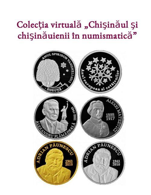 Colecția virtuală Chișinăul și chișinăuienii în numismatică