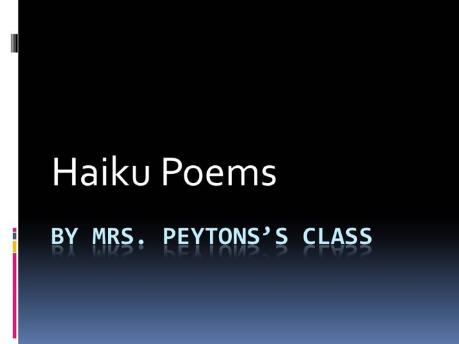 Haiku Poems Peyton
