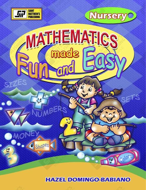 Mathematics Made Fun and Easy - Nursery