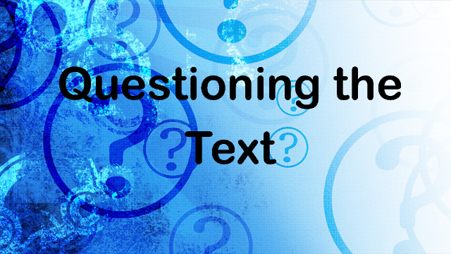 Questioning the Text