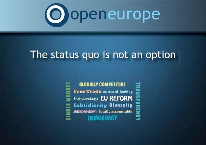 Open Europe: Not just a think tank - A campaign for change