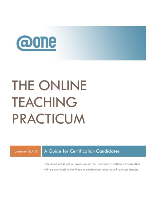 @ONE Online Teaching Certification Program: Practicum Guide