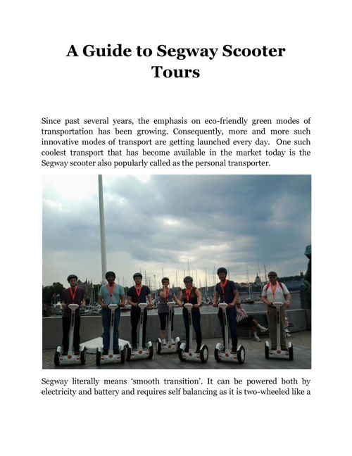 A Guide to Segway Scooter Tours