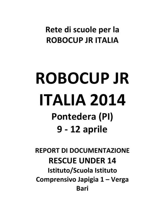 ROBOCUP JR ITALIA 2014_template_report_Under14 MASTROMARINO