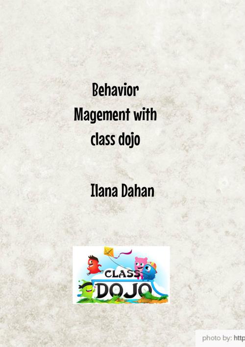 Copy of כלי  לעיצוב התנהגות  Classdojo - אילנה דהן