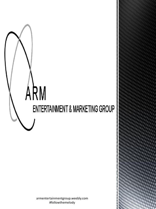 ARM ENTERTAINMENT GROUP MEDIA KIT