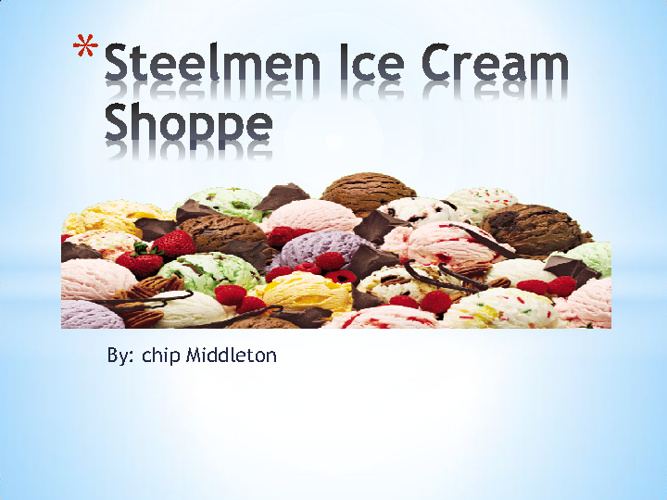 steelmen ice cream shoppe Middleton.C1