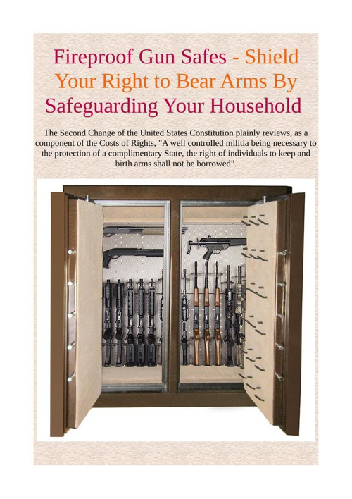 Fireproof Gun Safes - Shield Your Right to Bear Arms By Safeguar