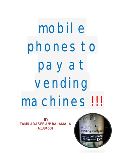 MOBILE PHONES FOR VENDING MACHINES!!!