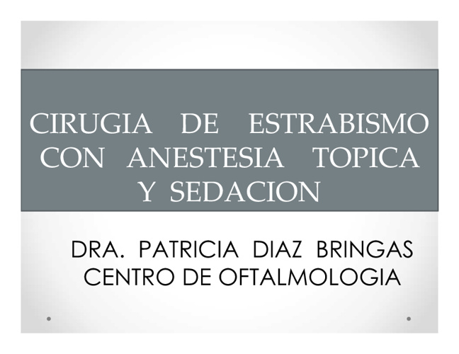 Cirugia Anestesia Tòpica