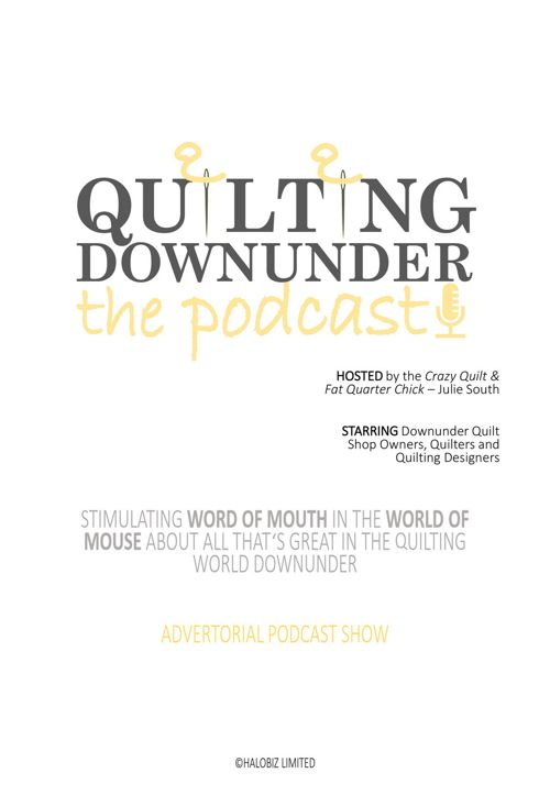 Quilting Downunder Podcast - info for Quilt Shop Owners