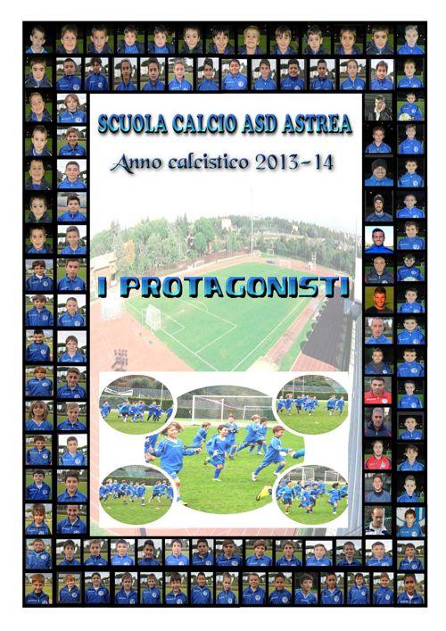 ALBUM scuola calcio astrea 2013-14