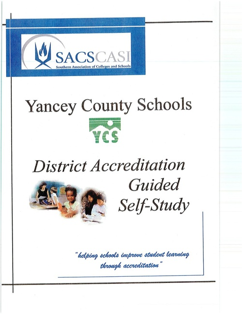 Yancey County Schools District Accreditation Guided Self-Study