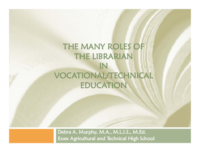 The Role of the Librarian in Vocational  Education