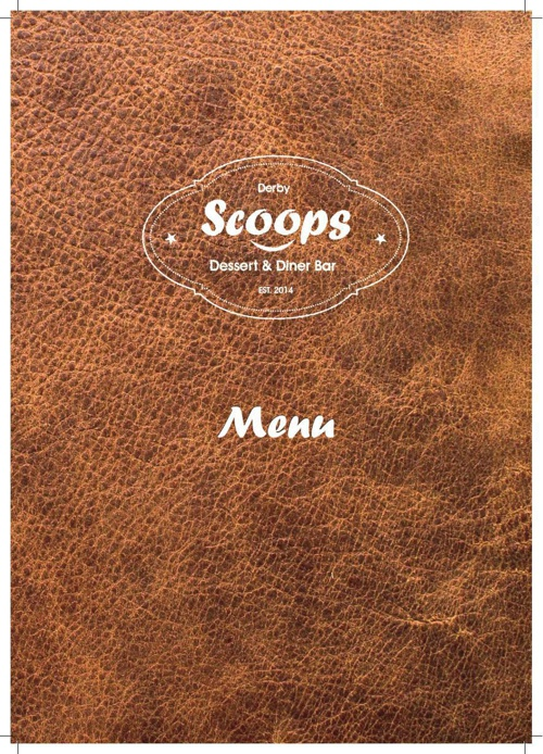 Scoops Dessert & Diner Bar - Derby - Menus