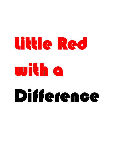 Little Red with a Difference Example