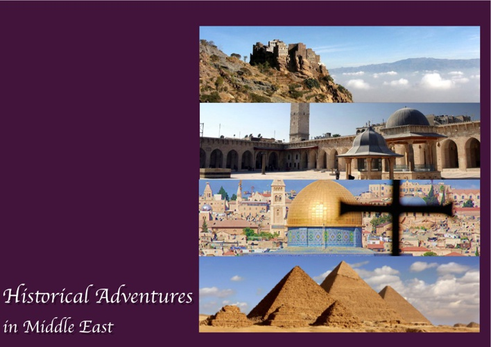 Historical Adventures in Middle East