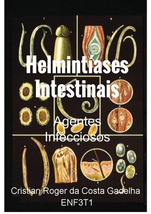 Helmintíases Intestinais - Cristian Roger - ENF3T1