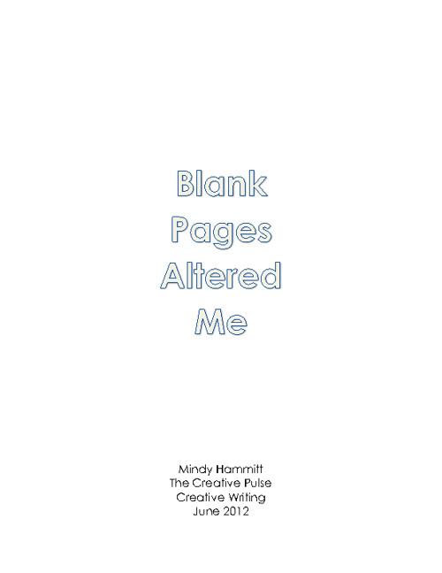 BlankPagesAlteredMe