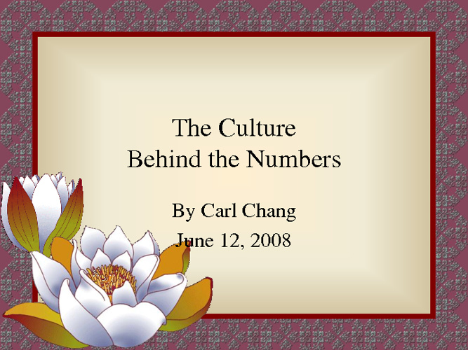 The Culture Behind Numbers