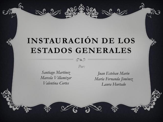 Instauración de Estados Generales