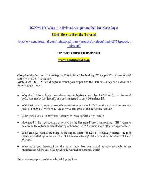 ISCOM 476 Week 4 Individual Assignment Dell Inc. Case Paper