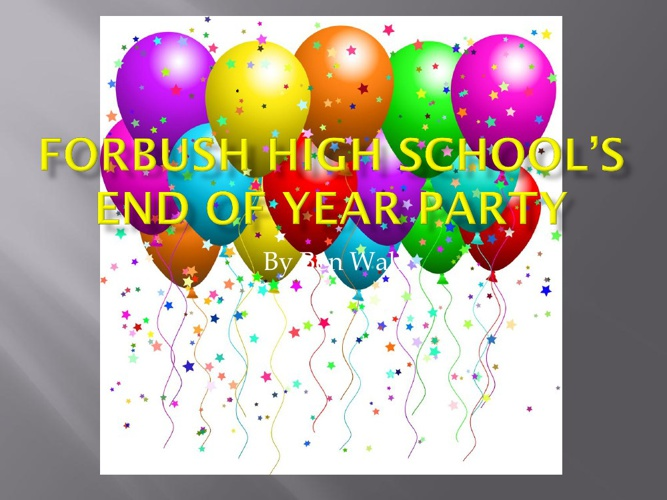 FHS's End of Year Party