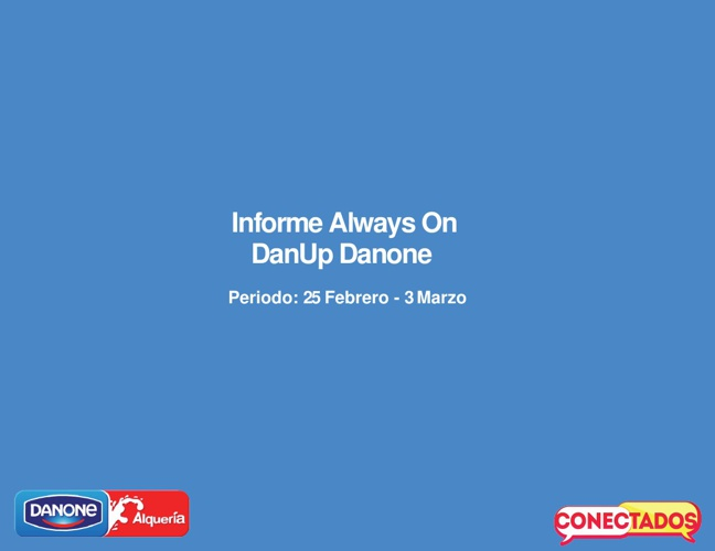 Informe Always On DanUp 25 Feb - 3 Marzo