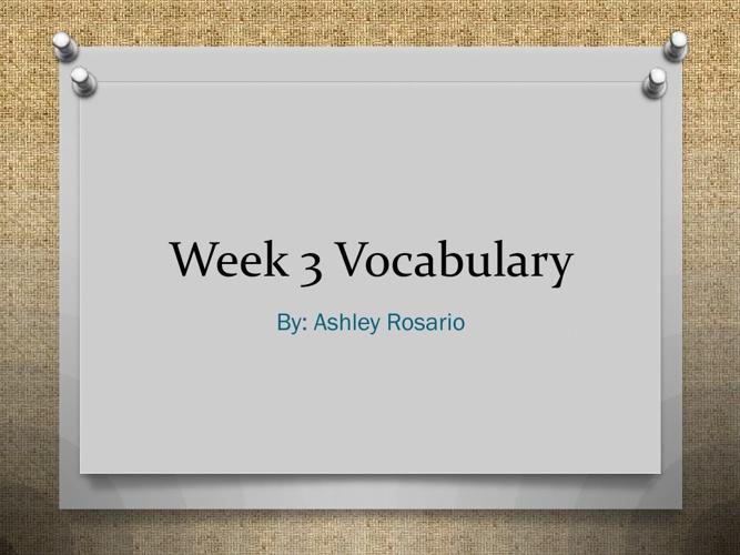 Week three vocabulary