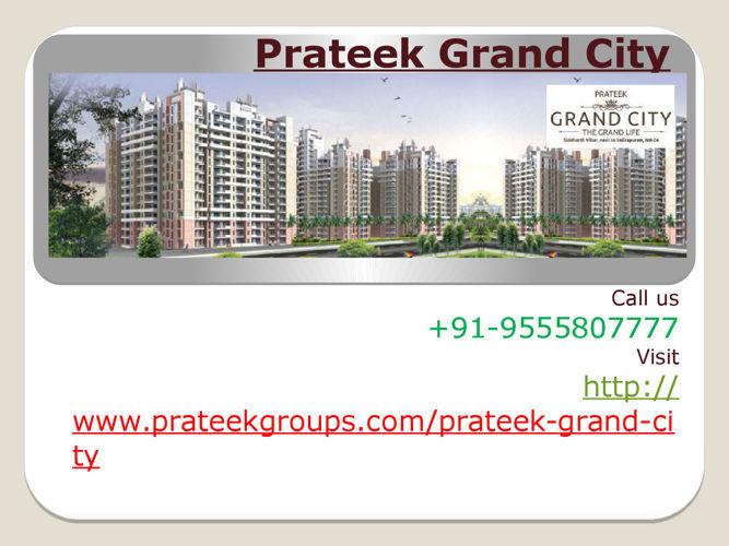 Prateek Grand City –Ghaziabad