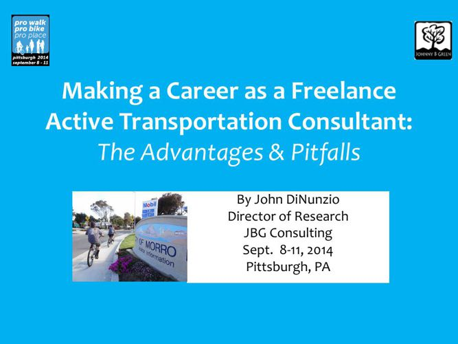 Making a Career as a Freelance Active Transportation Consultant