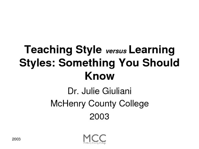 TEACHING STYLES VS. LEARNING STYLES