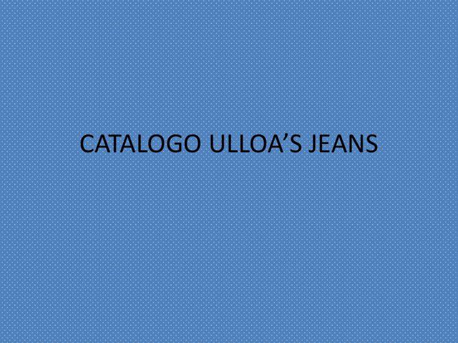 CATALOGO ULLOA'S JEANS