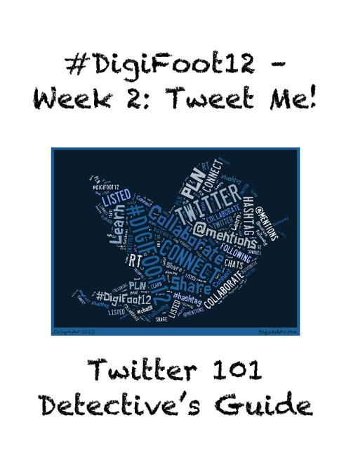 Digifoot12 Week 2: Tweet Me Guide, Part 1
