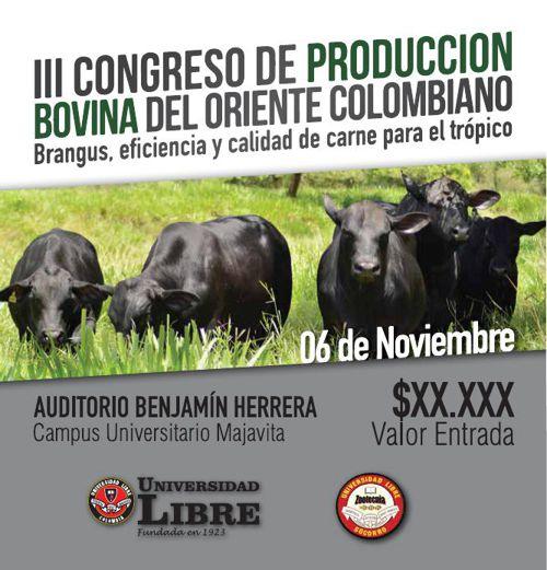 III Congreso de Producción Bovina del Oriente Colombiano