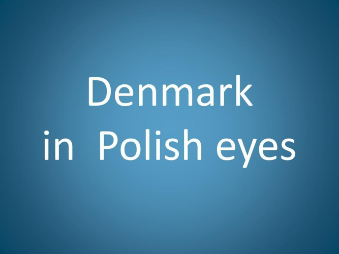 Denmark in Polish eyes