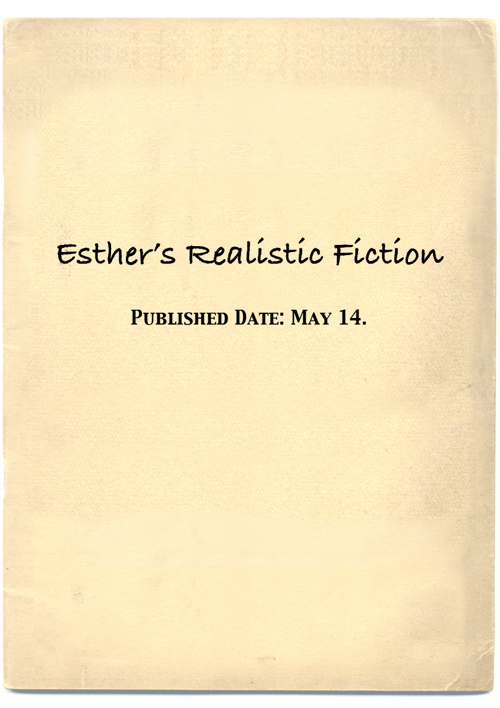 Esther's realistic fiction