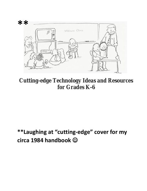 Cutting-edge TEchnology Ideas and Resources for Grades K-6 (fina