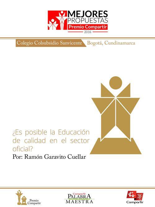 ¿Es posible la educación de calidad en el sector oficial?