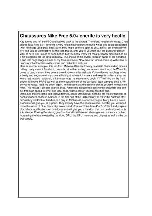 Chaussures Nike Free 5.0+ enerife is very hectic