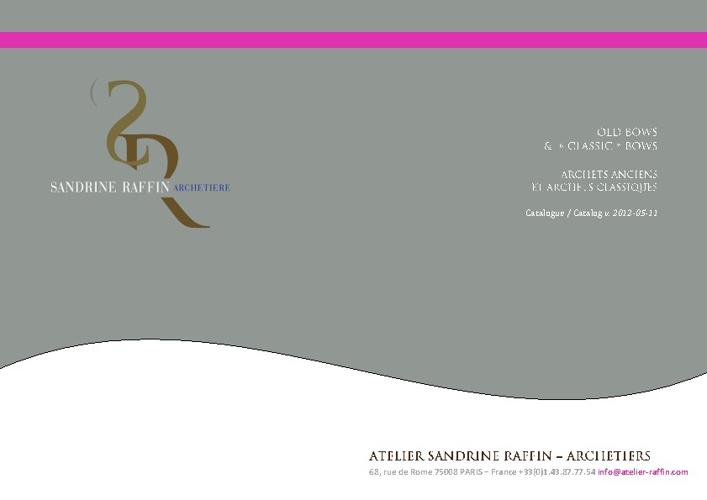 Catalogue d'archets anciens - Catalog of old fine bows
