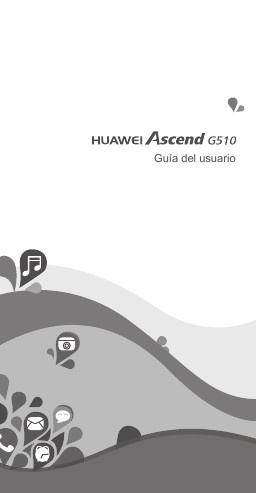 Huawei Ascend G510 - Manual de usuario