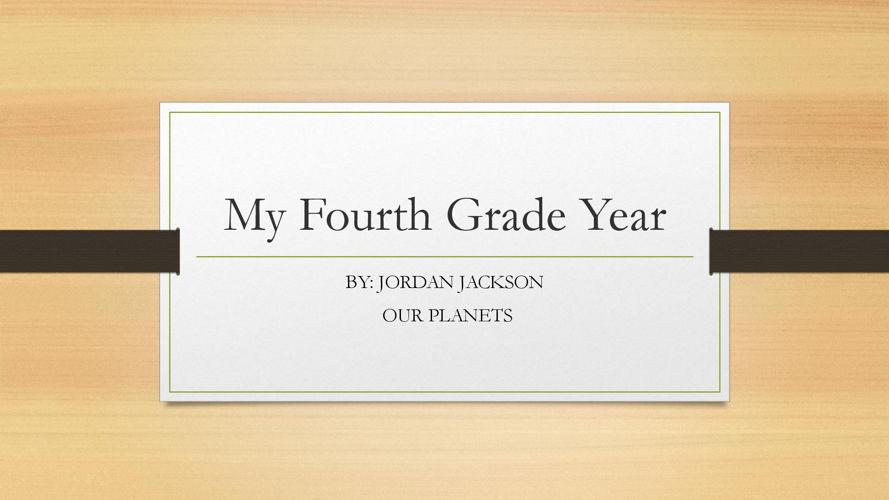 My Fourth Grade Year