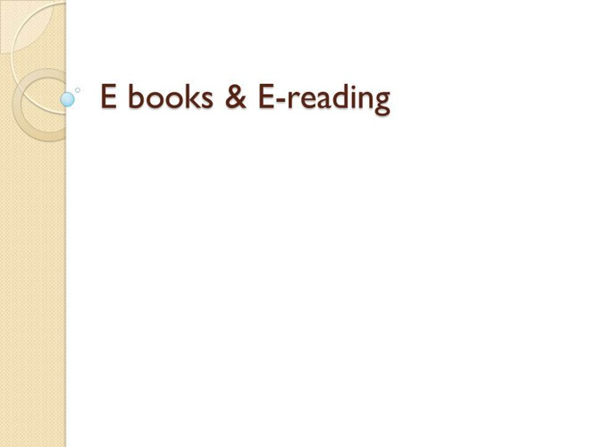 Ebooks and EReading