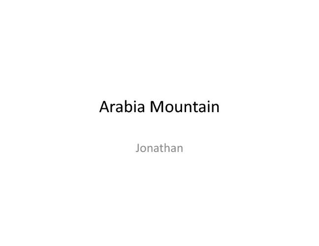 The arabia Mountain