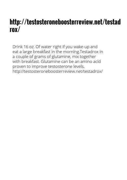 http://testosteroneboosterreview.net/testadrox/