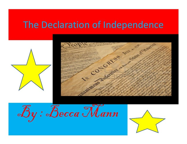 DECLARATION of INDEPENDENCE by BECCAMANN